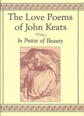 The Love Poems of John Keats | Keats, John ; Burr, David Stanford |