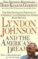 Lyndon Johnson and the American Dream | Doris Kearns Goodwin |