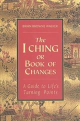 The I Ching or Book of Changes | auteur onbekend |