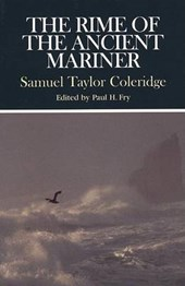 The Rime of the Ancient Mariner | Coleridge, Samuel Taylor ; Fry, Paul H. |