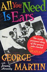 All You Need Is Ears | Martin, George ; Hornsby, Jeremy |