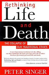 Rethinking Life & Death | Peter Singer |