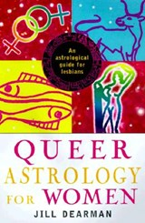 Queer Astrology for Women | Jill Dearman |