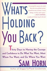What's Holding You Back? | Sam Horn |