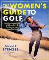 The Women's Guide to Golf