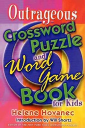 Outrageous Crossword Puzzle and Word Game Book for Kids | Helene Hovanec |