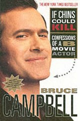If Chins Could Kill | Bruce Campbell |