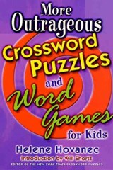 More Outrageous Crossword Puzzles and Word Games for Kids | Helene Hovanec |