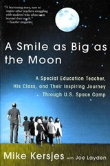 A Smile As Big As the Moon | Kersjes, Mike ; Layden, Joseph |