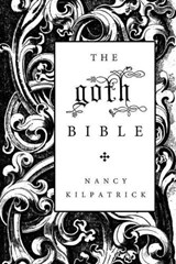 The Goth Bible | Nancy Kilpatrick |