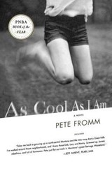 As Cool As I Am | Pete Fromm |