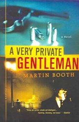 A Very Private Gentleman | Martin Booth |