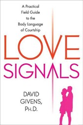 Love Signals | David B. Givens |