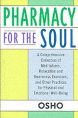 Pharmacy for the Soul | Osho |