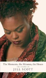 The Moments, the Minutes, the Hours | Jill Scott |