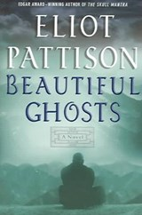 Beautiful Ghosts | Eliot Pattison |