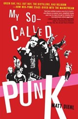 My So Called Punk | Matt Diehl |