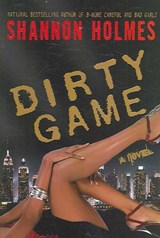 Dirty Game | Shannon Holmes |