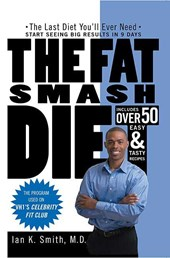 The Fat Smash Diet | Ian K. Smith |