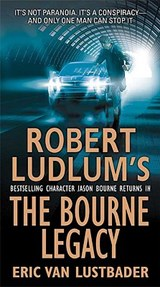 The Bourne Legacy | Eric Lustbader |