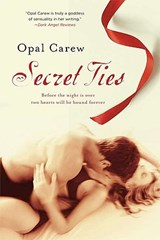 Secret Ties | Opal Carew |