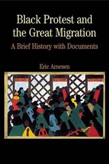 Black Protest and the Great Migration | Eric Arnesen |