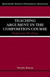 Teaching Argument in the Composition Course | Timothy Barnett |