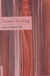 Styles of Radical Will | Sontag Susan |