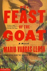 The Feast of the Goat | Mario Vargas Llosa & Edith Grossman |