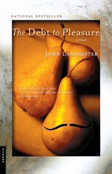 The Debt to Pleasure | John Lanchester |
