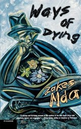 Ways of Dying | Zakes Mda |