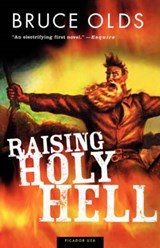 Raising Holy Hell | Bruce Olds |