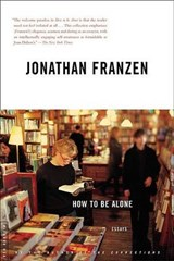 How to Be Alone | Jonathan Franzen |