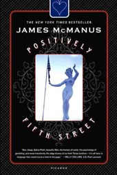 Positively Fifth Street | James McManus |
