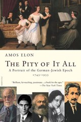 The Pity of It All | Amos Elon |