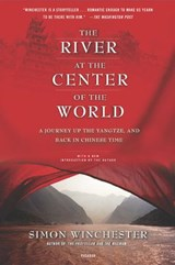 The River at the Center of the World | Simon Winchester |