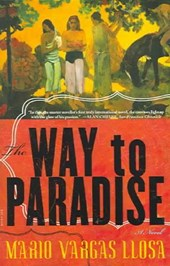 The Way to Paradise | Mario Vargas Llosa |