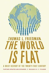 The World Is Flat | Thomas L. Friedman |