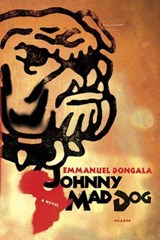 Johnny Mad Dog | Emmanuel Dongala |