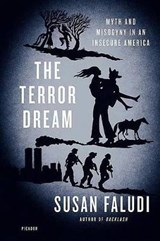 The Terror Dream | Susan Faludi |
