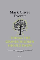 Things the Grandchildren Should Know | Mark Oliver Everett |