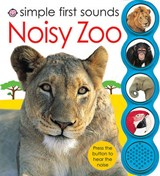 Simple First Sounds Noisy Zoo | Not Available |
