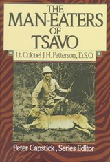 The Man-Eaters of Tsavo | John Henry Patterson |