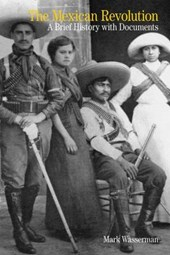 The Mexican Revolution | Mark Wasserman |