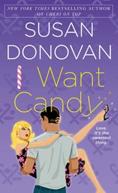 I Want Candy | Susan Donovan |