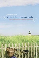 The New York Times Stress-Free Crosswords | Will Shortz |