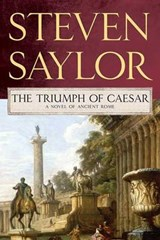 The Triumph of Caesar | Steven Saylor |