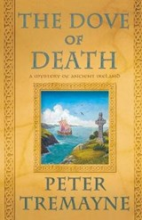 The Dove of Death | Peter Tremayne |