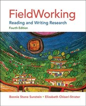 Fieldworking | Sunstein, Bonnie Stone ; Chiseri-Strater, Elizabeth |