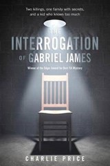 The Interrogation of Gabriel James | Charlie Price |